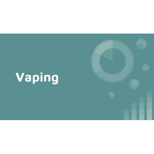 Understanding Vaping, Presentation for Students